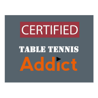 Certified Table Tennis Addict Postcard