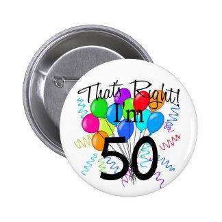 C'est juste que j'ai 50 ans - anniversaire pin's
