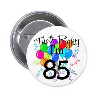 C'est juste que j'ai 85 ans - anniversaire badge