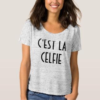 C'est la Celfie T-Shirt