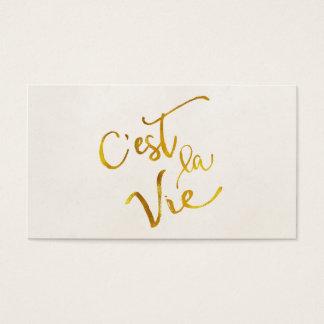 C'est La Vie Gold Faux Foil Metallic Motivational Business Card