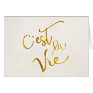 C'est La Vie Gold Faux Foil Metallic Motivational Card