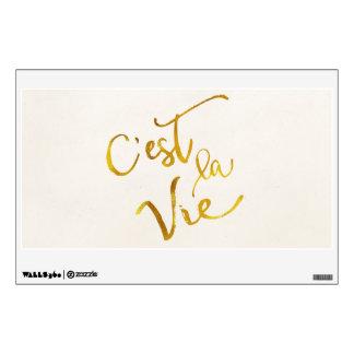 C'est La Vie Gold Faux Foil Metallic Motivational Wall Sticker
