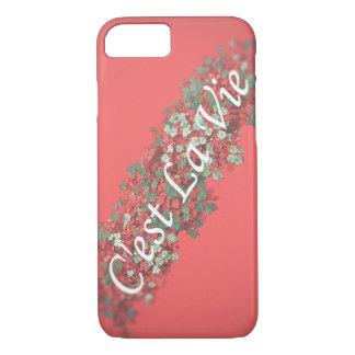 C'est La Vie iPhone 7 Case