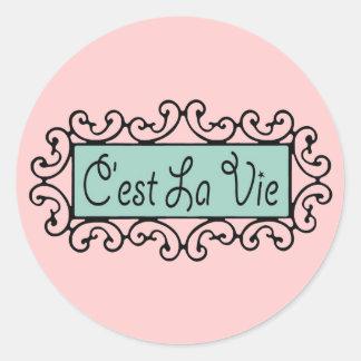 C'est La Vie (That's Life) ~ Classic Round Sticker