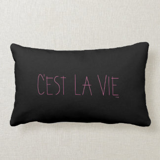C'est La Vie - That's Life- French Lumbar Pillow
