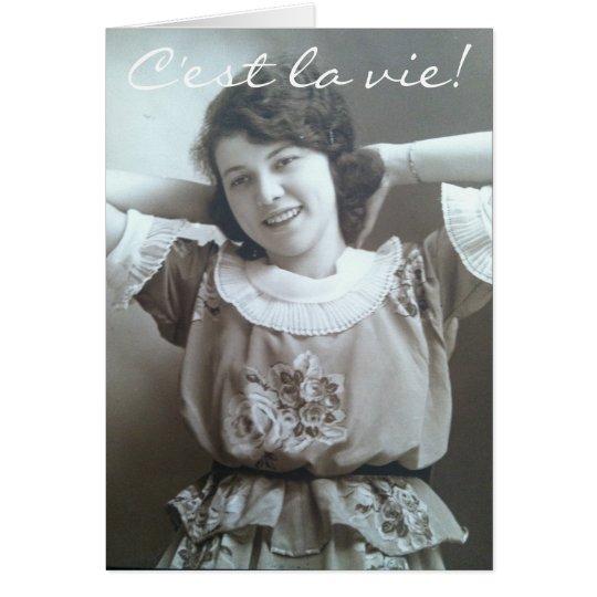 C'est la vie! (That's Life!) Greeting Card