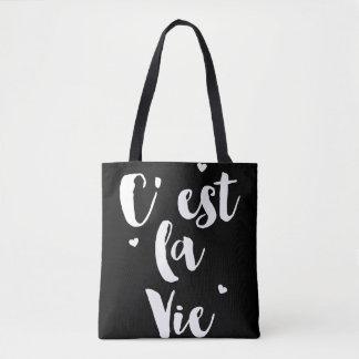 ♛   C'est la vie tote bag.