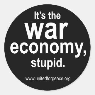C'est l'économie de guerre, stupide. Autocollant