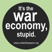 C'est l'économie de guerre, stupide. Autocollant r autocollants