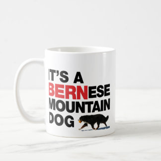 C'est un chien de BERNese Mtn, pas une tasse NOIRE
