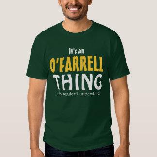 C'est une chose d'O'Farrell que vous ne Tee Shirt