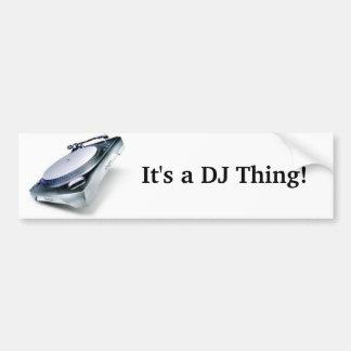 C'est une chose du DJ ! Autocollant De Voiture