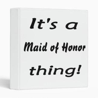 C'est une domestique de chose d'honneur !
