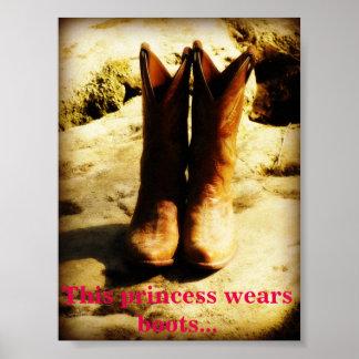 Cette affiche de princesse Wears Boots Cowgirl