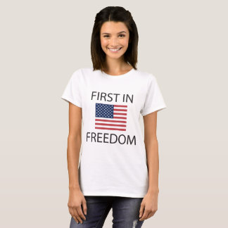 CFirst in Freedom T-Shirt