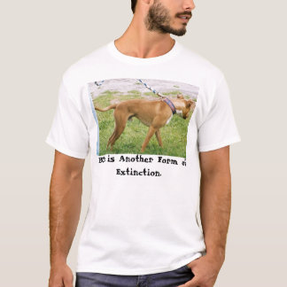 CH chompers, BSL is Another Form of Extinction. T-Shirt