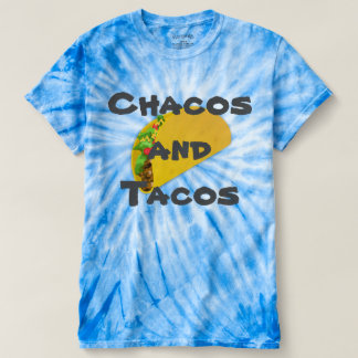 Chacos and Tacos Tshirt