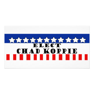 Chad Koppie for President Picture Card
