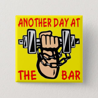 Chain & Dumbbell Another Day At The Bar 2 Inch Square Button