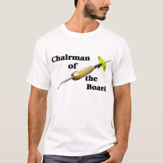 Chairman of the Board - Darts #3 T-Shirt