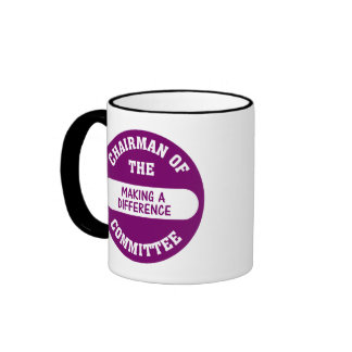 Chairman of the Making a Difference Committee Coffee Mug