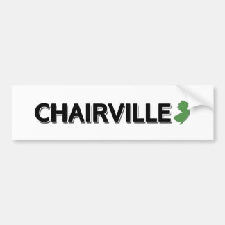 Chairville, New Jersey Bumper Sticker