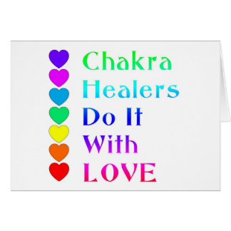 Chakra Healers Do It With Love in Rainbow Colours Greeting Card