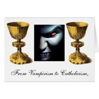 chalice, chalice, vampire, From Vampirism to Ca... Card