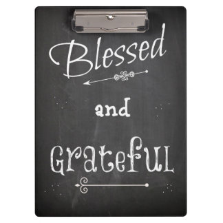 Chalk Board Blessed and Grateful Clipboard