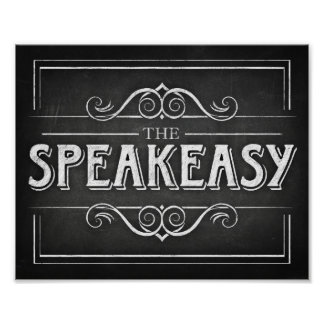 Chalk Style Party Print / SPEAKEASY Sign Poster