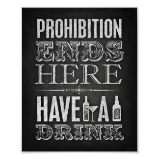 Chalk Style Party Signs / PROHIBITION ENDS HERE