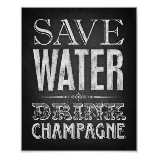 Chalk Style SAVE WATER DRINK CHAMPAGNE Sign Print