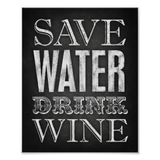 Chalk Style SAVE WATER DRINK WINE Sign Print