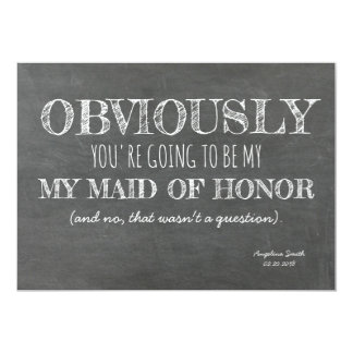 Chalkboard Bridesmaid / Maid of Honor Funny Card