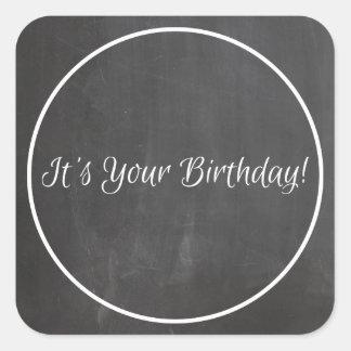 Chalkboard Chalked Frame It's Your Birthday Custom Square Sticker