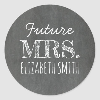 Chalkboard FUTURE MRS Rustic Classic Round Sticker