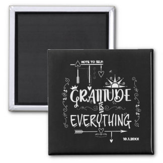 Chalkboard Gratitude is Everything Note to Self Magnet