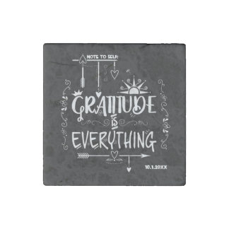Chalkboard Gratitude is Everything Note to Self Stone Magnets