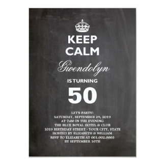 "Chalkboard Keep Calm Funny 50th Birthday Party 4.5"" X 6.25"" Invitation Card"