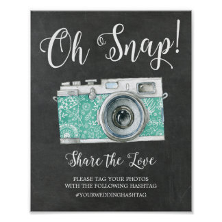 Chalkboard Oh Snap Camera Hashtag Wedding Sign