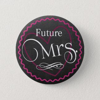 Chalkboard Pink Heart Wedding | Bride | Future Mrs 2 Inch Round Button