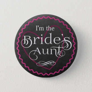 Chalkboard Pink Heart Wedding | Bride's Aunt 2 Inch Round Button