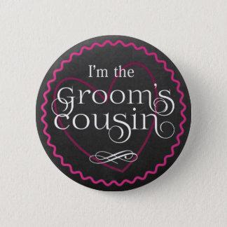 Chalkboard Pink Heart Wedding | Groom's Cousin 2 Inch Round Button