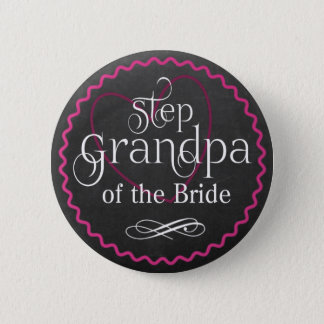 Chalkboard Pink Heart Wedding | Step Grandpa Bride 2 Inch Round Button