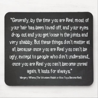 Chalkboard quotes - Velveteen Rabbit Mouse Pad