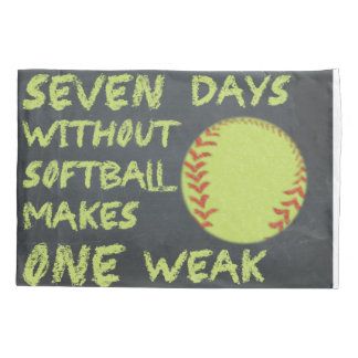 Chalkboard Seven Days Without Softball Pillowcase