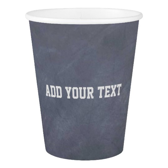 Chalkboard Style Paper Cup