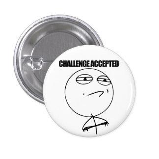 Challenge Accepted 1 Inch Round Button