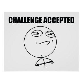 Challenge Accepted Posters